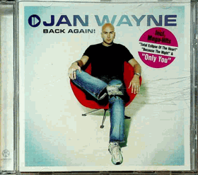 CD - Jan Wayne - Back Again !